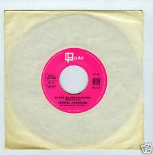 45 RPM SP MICHEL CORRINGE 2 TITRES LE FILS DU GRAND MARTIN / MINORITE