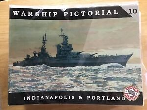NEW - WARSHIP PICTORIAL - 10 - INDIANAPOLIS & PORTLAND  - PB