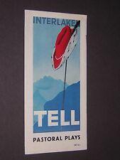 SWITZERLAND. INTERLAKEN. PASTORAL PLAYS. WILLIAM TELL. c1950. BROCHURE
