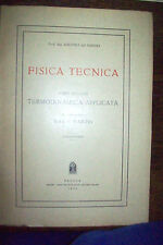 FISICA TECNICA - termodinamica applicata - gas e vapori Del Nunzio ed CEDAM 1953