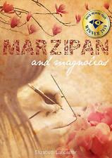 Marzipan and Magnolias ' Lancaster, Elizabeth new Freepost Australia wide
