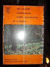 Carlo Cova, GLI UCCELLI NIDIFICANTI NELLA PROVINCIA DI MILANO, 1981