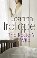 The Rector's Wife by Joanna Trollope, NEW Book, FREE & FAST Delivery, (Paperback