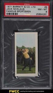 1971 Barratt Famous Sportsmen Jack Nicklaus ROOKIE RC #6 PSA 8 NM-MT