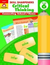 Skill Sharpeners Critical Thinking, Grade 6 by Evan-Moor Educational Publishe...