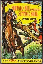 Col. HISTORIAS nº 135: BUFFALO BILL CONTRA SITTING BULL. Bruguera, 2ª ed 1964.