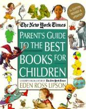 The New York Times Parent's Guide to the Best Books for Children: 3 - ACCEPTABLE
