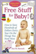 Free Stuff for Baby! 2006-2007 edition: How to Sav