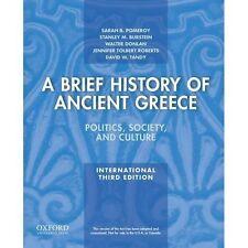 A Brief History of Ancient Greece, International Edition: Politics, Society