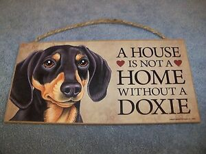 """""""A House is Not A Home Without A Doxie"""" Black Tan 5x10 Wooden Dog Sign L@@K"""
