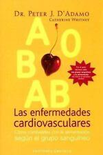 Las Enfermedades Cardiovasculares/ Cardiovascular Diseases (Spanish Edition) by