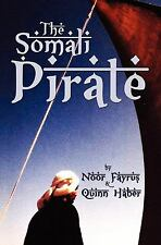 The Somali Pirate by Quinn Haber (2009, Paperback)