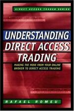Understanding Direct Access Trading: Making the Move from Your Online Broker to