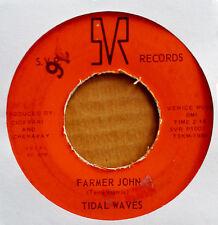 TIDAL WAVES - FARMER JOHN b/w SHE LEFT ME ALL ALONE - SVR 45 - 1966