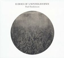 PAUL HANKINSON - ECHOES OF A WINTER JOURNEY   CD NEUF