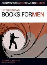 100 Must-Read Books for Men, Stephen E. Andrews, Duncan Bowis, New Book