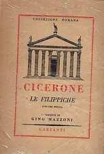 CICERONE , LE FILIPPICHE vol.I e III versione di Gino Mazzoni ed.Garzanti 1947
