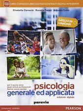 9788839525383 Psicologia generale ed applicata. Per il quinto an...one online: 2