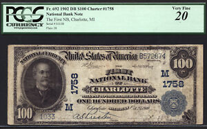 $100 1902 Date Back First National Bank of Charlotte, Michigan CH 1758 PCGS 20