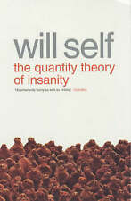 Very Good 0140234012 Paperback The Quantity Theory of Insanity Will Self