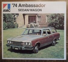 AMC AMBASSADOR Sedan & Wagon 1974 USA Mkt Sales Brochure - American Motors Corp
