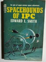 SPACEHOUNDS OF IPC by Edward E. Smith (F-372) Ace SF pb
