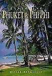 Exploring Phuket & Phi Phi: From Tin to Tourism (Odyssey Illustrated Guides)
