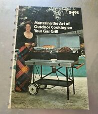 Mastering the Art of Outdoor Cooking on Your Gas Grill (Spiral) s#6776