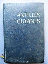 Guide bleu Hachette Antilles Guyane, 1963