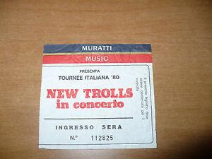 BIGLIETTO TICKET NEW TROLLS IN CONCERTO TOURNEE ITALIANA 1980 MURATTI MUSIC