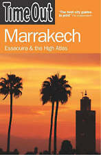 """""""Time Out"""" Marrakech: Essaouira and the High Atlas, Time Out Guides Ltd"""