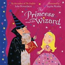 Julia Donaldson Story Book  - THE PRINCESS AND THE WIZARD - Paperback -  NEW