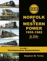 NORFOLK & WESTERN Power in Color, Vol. 2, First-Generation Roadswitchers (NEW)