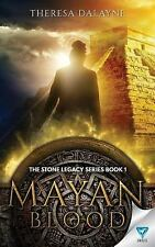 Mayan Blood by Theresa DaLayne (2015, Paperback)