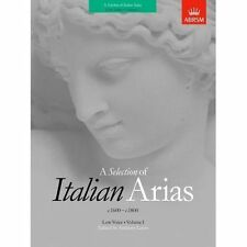 a Selection of Italian Arias 1600-1800 Volume I (low Voice) V. 1 Sheet Music – 29 Jun 1989