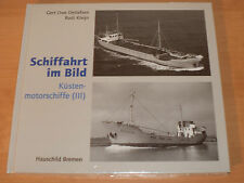 Sammlung Schiffahrt im Bild Küstenmotorschiffe III Hardcover!