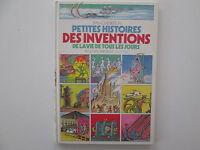PETITES HISTOIRES DES INVENTIONS DE LA VIE DE TOUS LES JOURS EO1986 USE/BE
