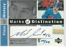 2002-03 UD Piece of History Marks Distinction #MG Michel Goulet 9/25 autograph