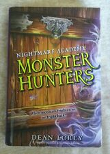 Nightmare Academy Monster Hunters No. 1 by Dean Lorey 2008 HC 1st Ed 1st Print