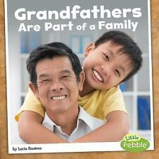Grandfathers Are Part of a Family (Paperback or Softback)