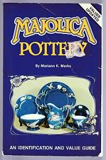MAJOLICA Pottery Identification & Value Guide By Mariann Marks Color Pictures