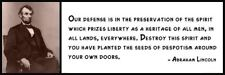 Wall Quote - ABRAHAM LINCOLN - Our defense is in the preservation of the spirit