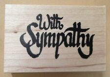 Wood Mounted Rubber Stamps, Calligraphy With Sympathy, Sympathy Card, Sentiments