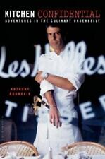 Kitchen Confidential: Adventures in the Culinary Underbelly by