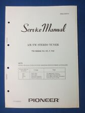 Pioneer TX-500A Tuner Service Manual Factory Original The Real Thing