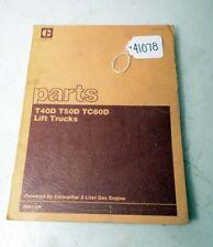Cat Parts Manual t40d t50d tc60d Lift Trucks (Inv.41078)