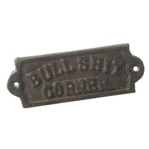 NEW Cast Iron Bullshit Corner Vintage Style Metal Plaque Sign home garden