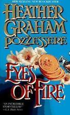 Heather Graham Pozzessere / Eyes Of Fire Romance Mass Market 1995