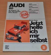 AUDI 80 alle 4 Zylinder ab August 1978 Benziner Reparaturanleitung JHIMS 86
