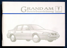 Owner's Manual * Betriebsanleitung 1995 Pontiac Grand Am (D)